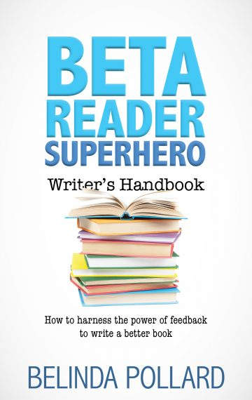 Beta Reader Superhero Writer's Handbook