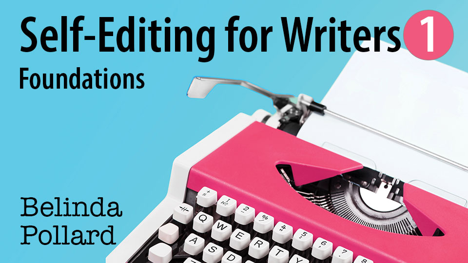 A pink typewriter on a bright blue background with the text: Self-Editing for Writers 1 - Foundations